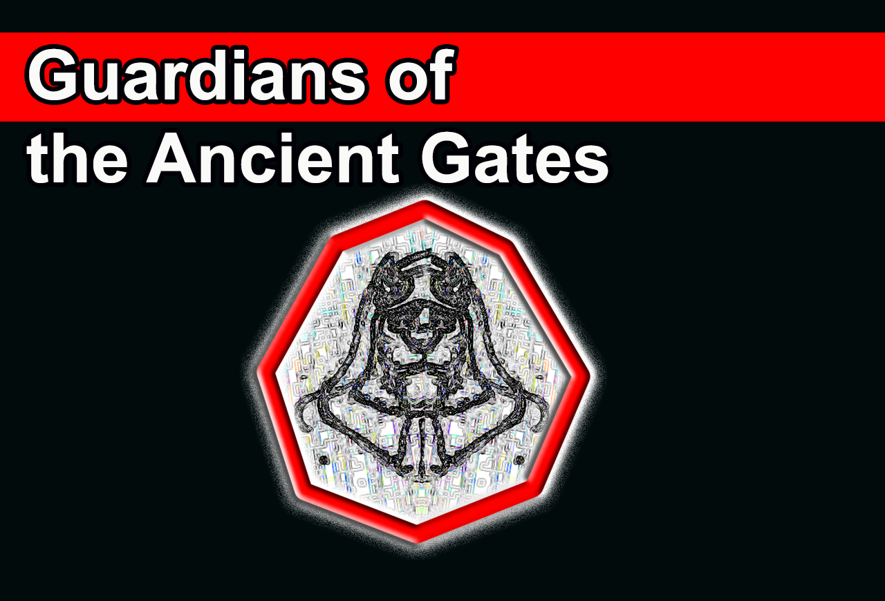 Guardians of the Ancient Gates