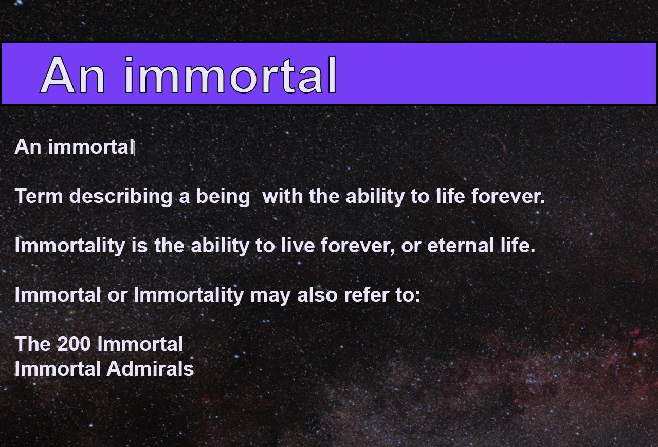 An immortal