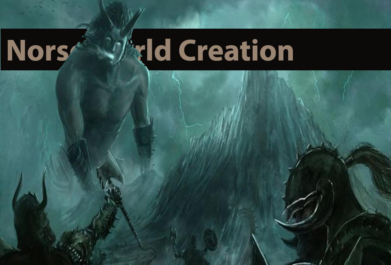 Norse World Creation