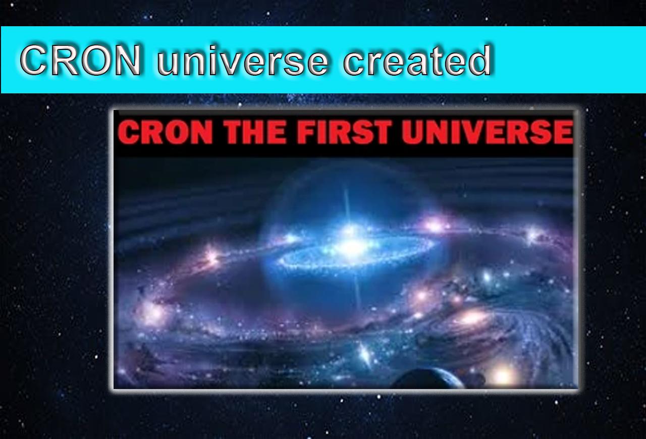 CRON universe created