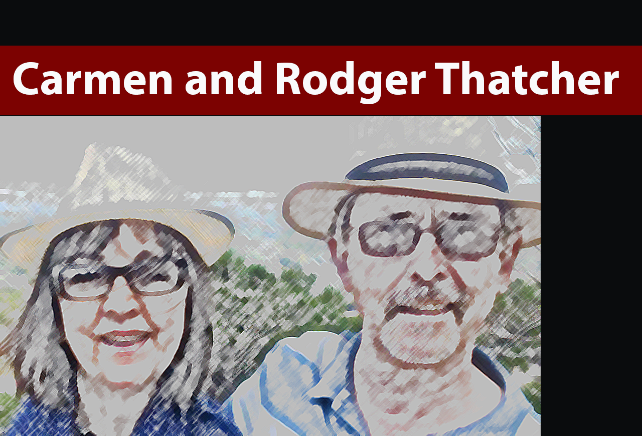 Carmen and Rodger Thatcher