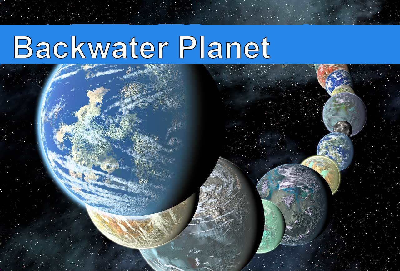 Backwater planet
