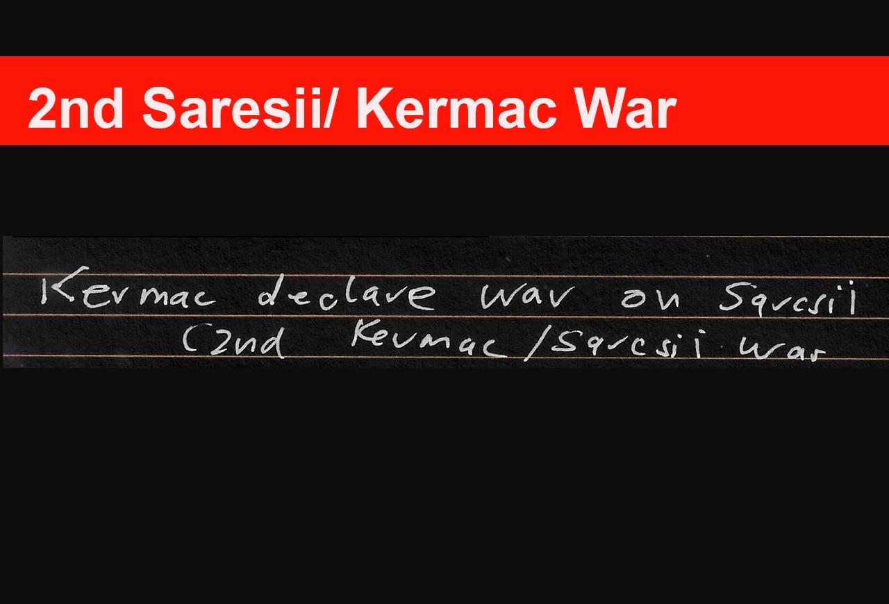 2nd Saresii/ Kermac War