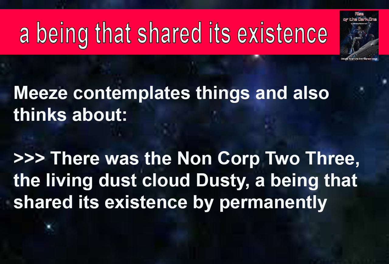 A being that shared its existence