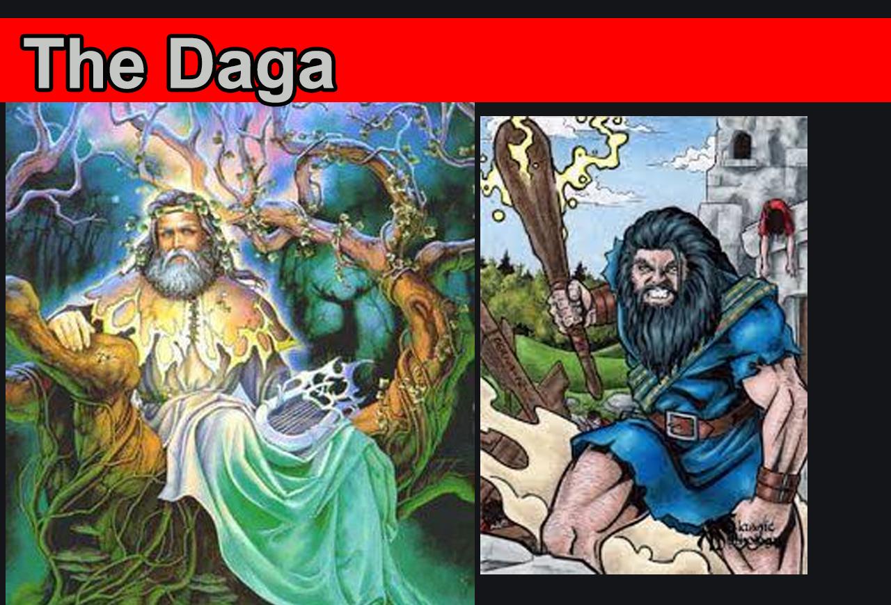 Daga, the