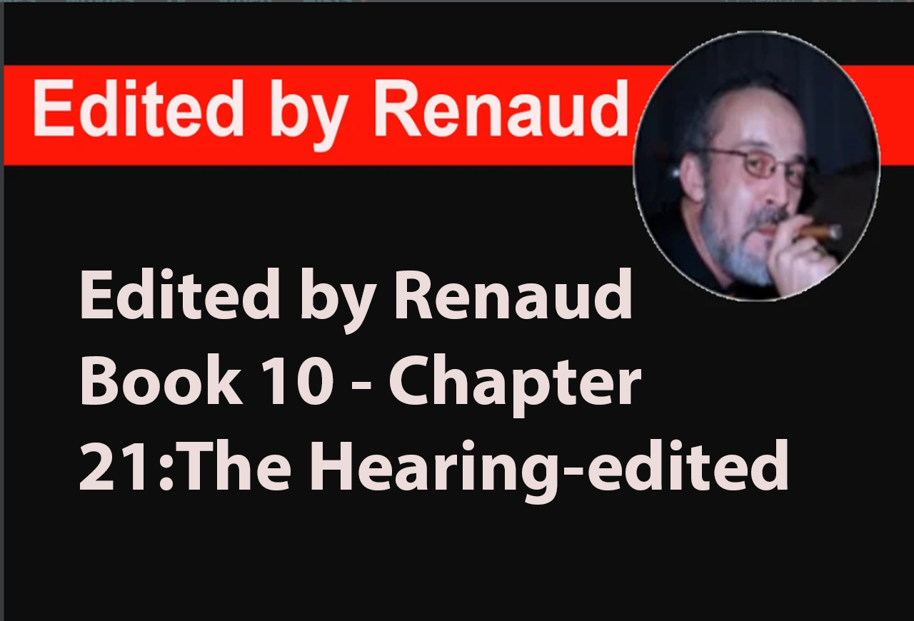 Book 10 - Chapter 21:The Hearing-edited