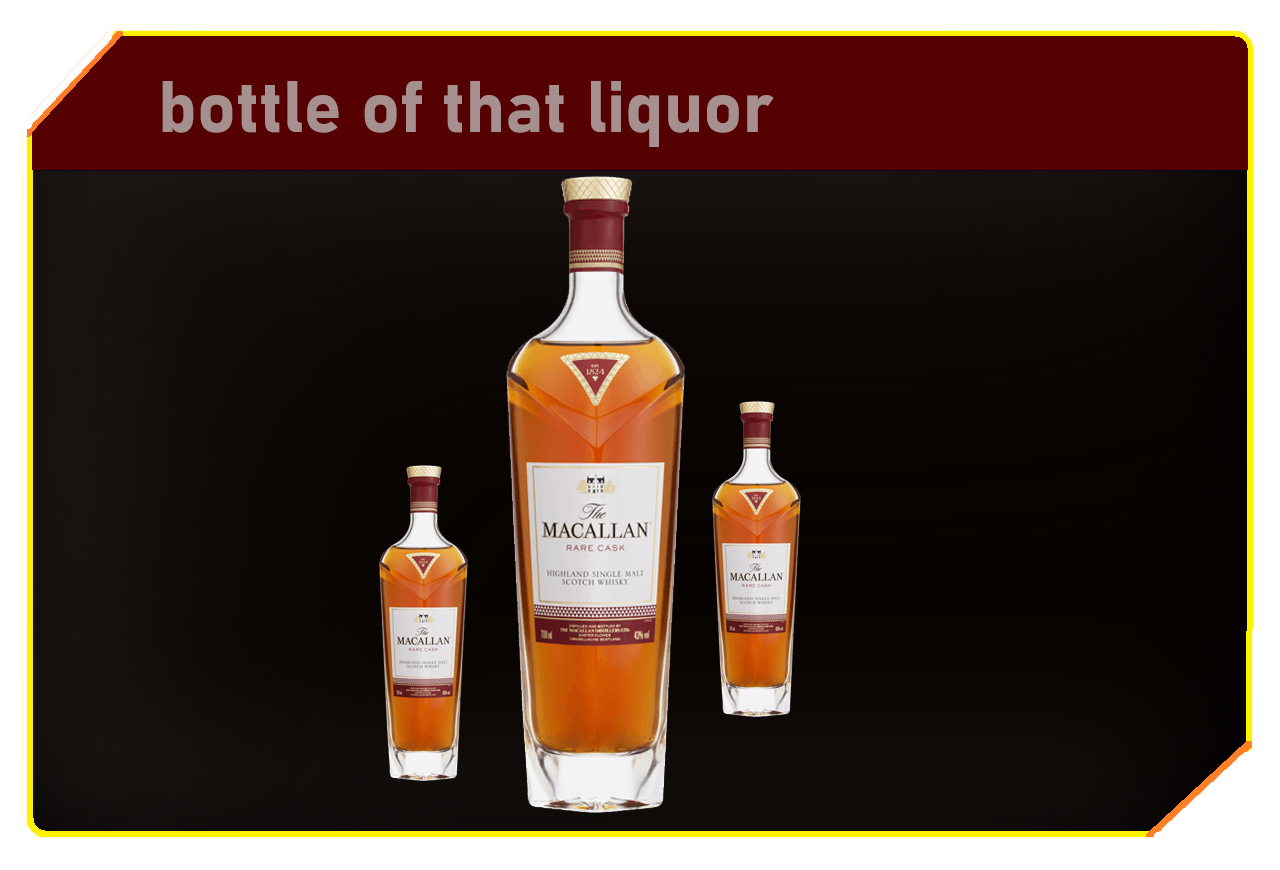 Bottle of that liquor