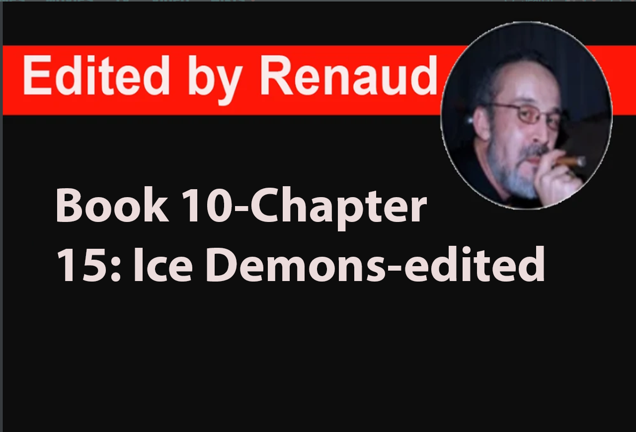 Book 10 - Chapter 16: Ice Demons-edited