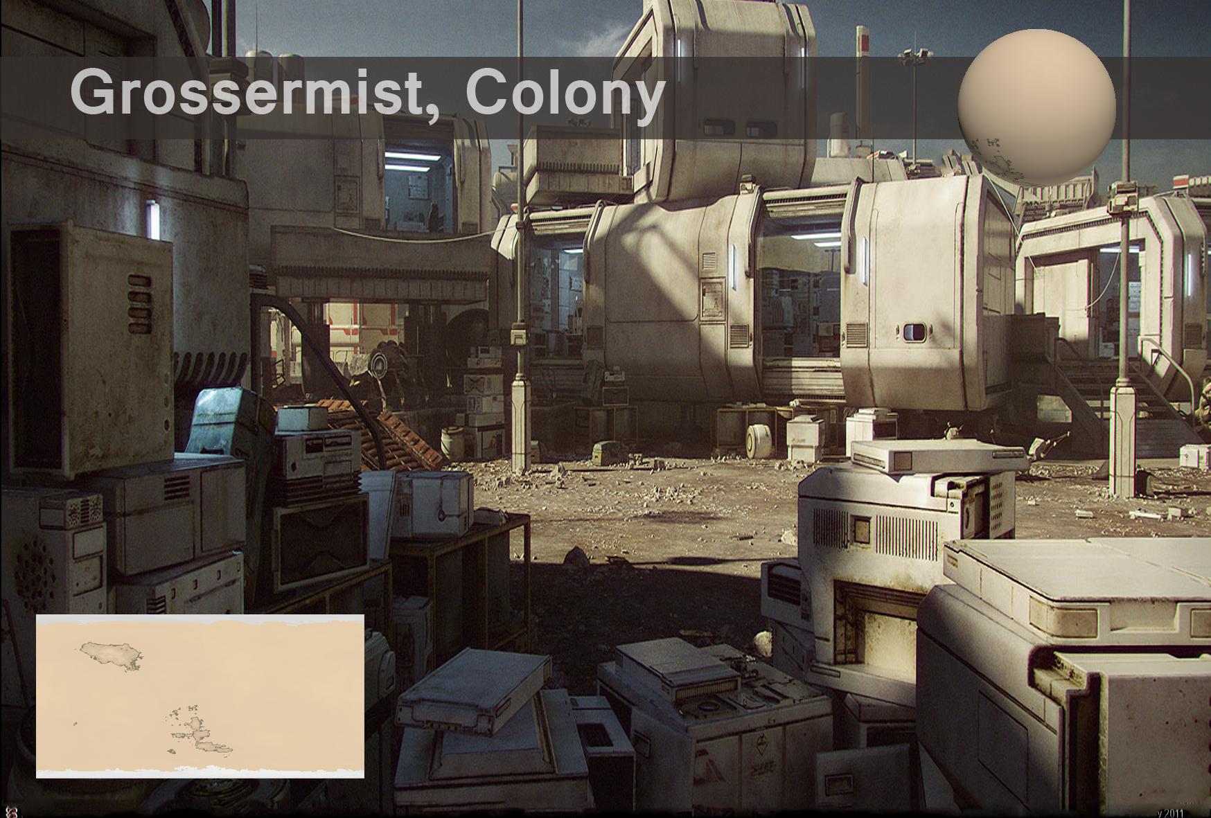 Grossermist, Colony