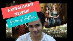 Game of Sultans 6 Kesalahan yang sering dilakukan oleh pemula pada Game of Sultans