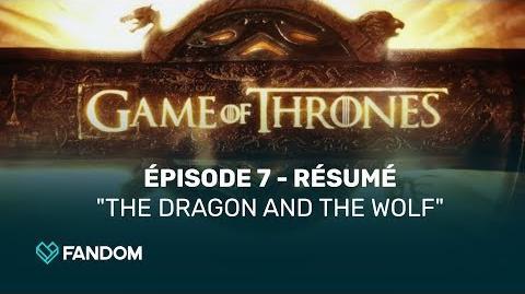 Game of Thrones Saison 7, épisode 7 - Résumé