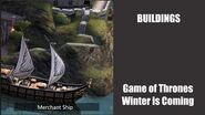 Merchant Ship - Buildings - Game of Thrones, Winter is coming