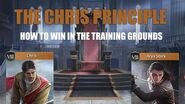 How to win in the Training Grounds - The Chris Principle - Game of Thrones Winter is Coming