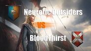 Alliance Conquest - Neurotic Outsiders versus BloodThirst - Game of Thrones Winter is Coming
