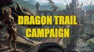 Dragon Trail Campaign - Events - Game of Thrones Winter is Coming