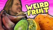 Weird Fruit Taste Test