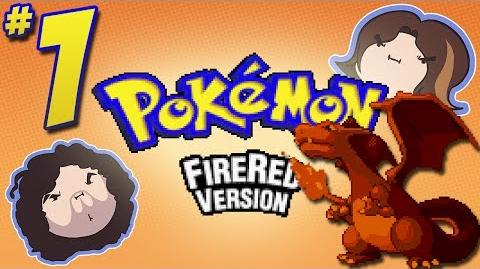Pokemon FireRed I Never - PART 1 - Game Grumps