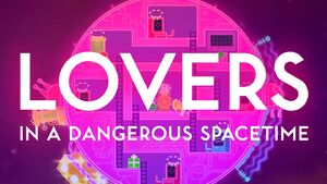 Lovers in a Dangerous Spacetime.jpg