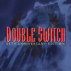 Double Switch 25th Anniversary Edition.jpg