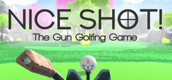 Nice Shot; The Gun Golfing Game.jpg