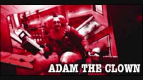 Dead Rising Adam The Clown Theme