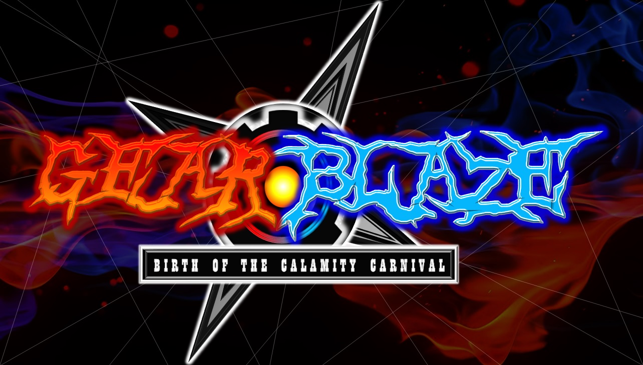 GearBlaze: Birth of the Calamity Carnival