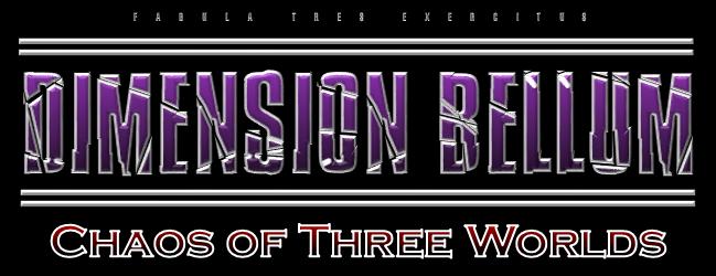 Dimension Bellum: Chaos of Three Worlds