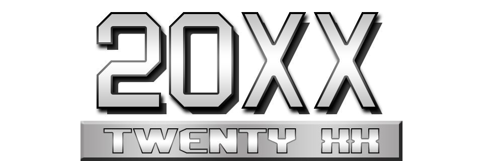 20XX: Twenty XX