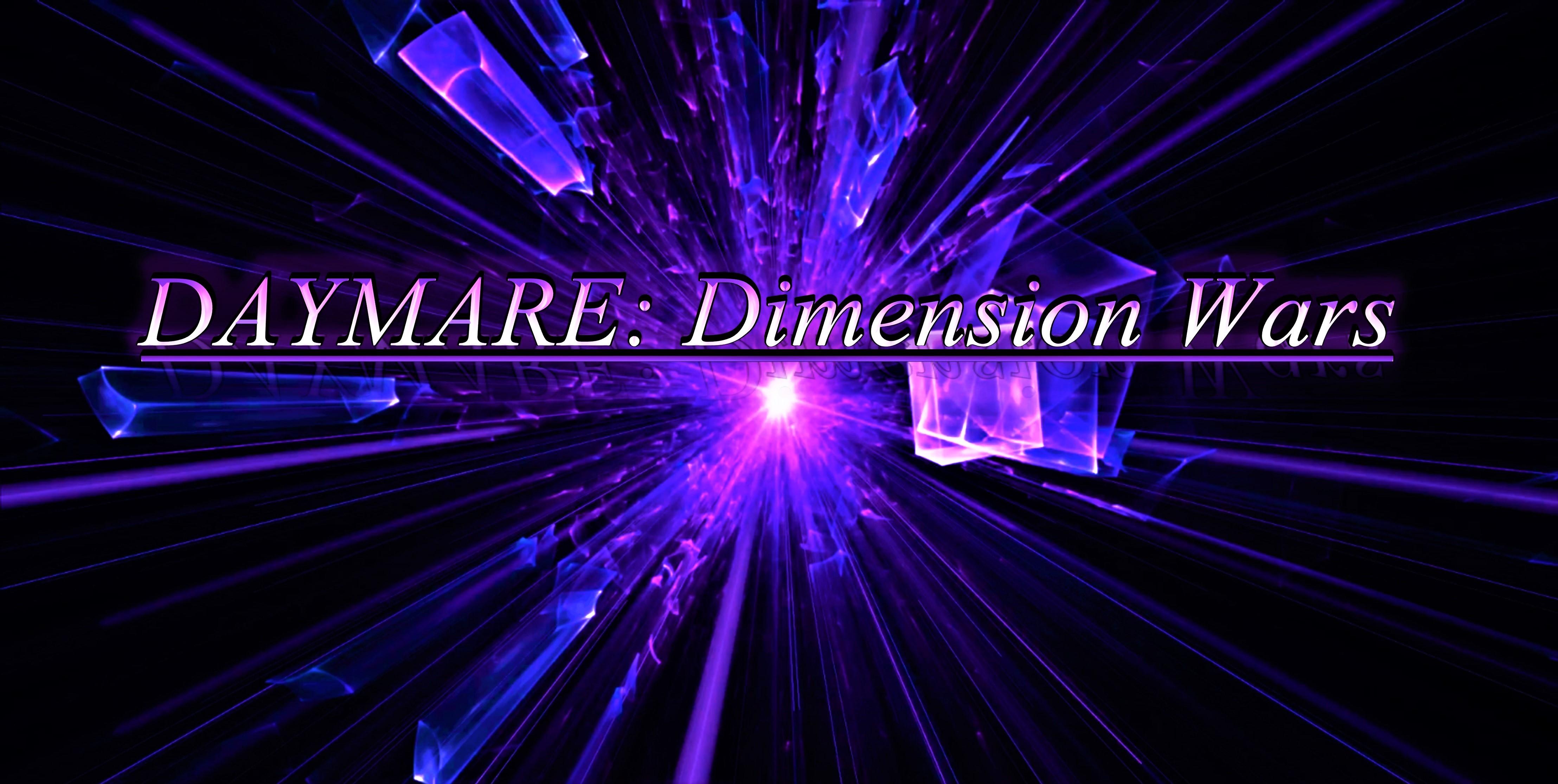 DAYMARE: Dimension Wars