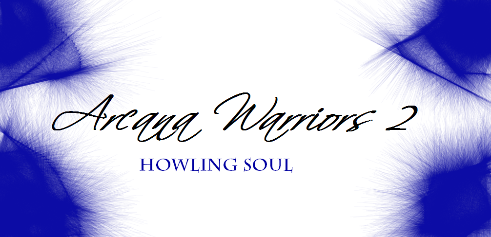 Arcana Warriors 2: Howling Soul