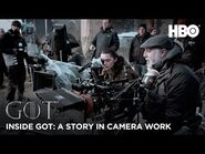 Inside Game of Thrones - A Story in Camera Work - BTS