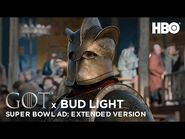 Game of Thrones X Bud Light - Official Super Bowl LIII Ad - Extended Version