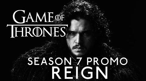 "Game of Thrones Season 7 Promo ""Reign"""
