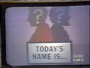 Today's Name Is...