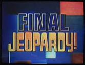 Jeopardy! 2005-2006 Final Jeopardy! title card