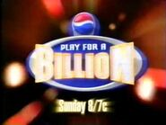 2003 - Promo for 'Play for a Billion'
