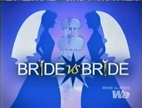 Bride vs. Bride