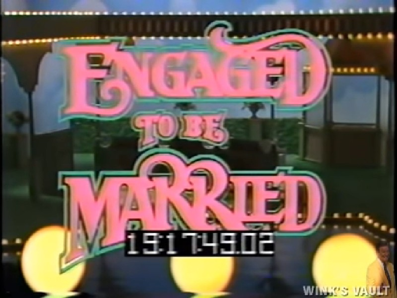 Engaged to Be Married