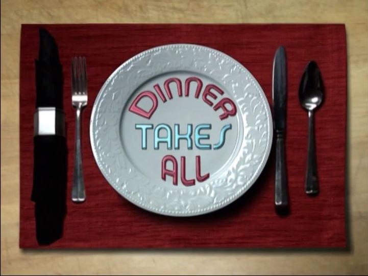 Dinner Takes All (1)