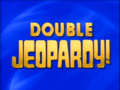Jeopardy! 1992-1993 Double Jeopardy intertitle