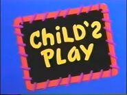 Child's Play(2)