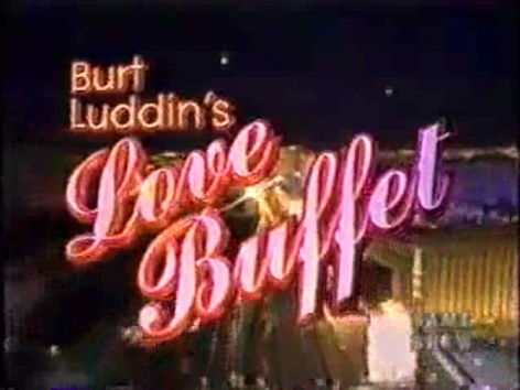 Burt Luddin's Love Buffet