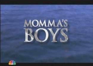 Momma's Boys