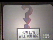 How Low Will You Go
