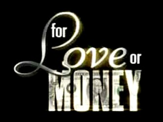 For Love or Money (2)