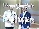 Lohman & Barkley's Name Droppers
