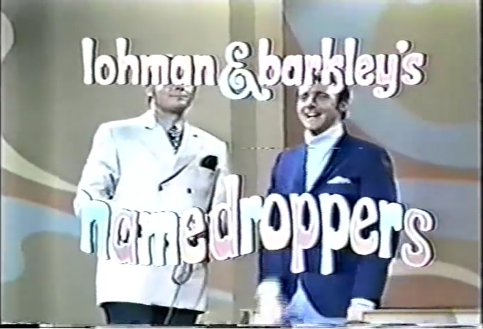 Lohman & Barkley's Name Droppers