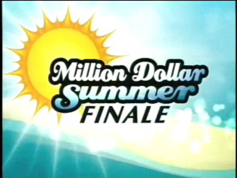 Million Dollar Summer Finale