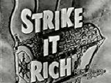 Strike it Rich (1)