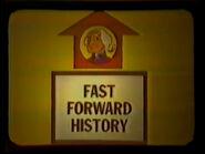 Fast Forward History